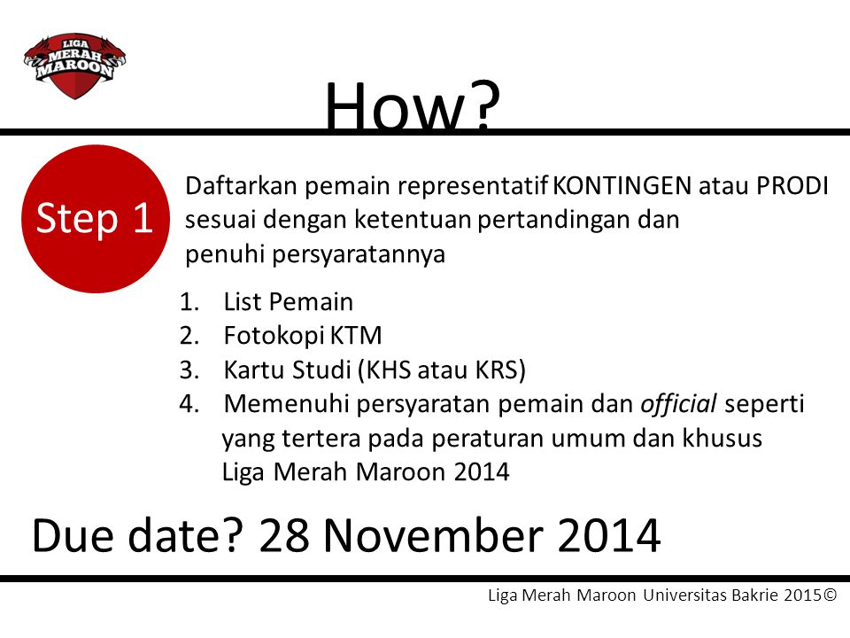 How Due date 28 November 2014 Step 1