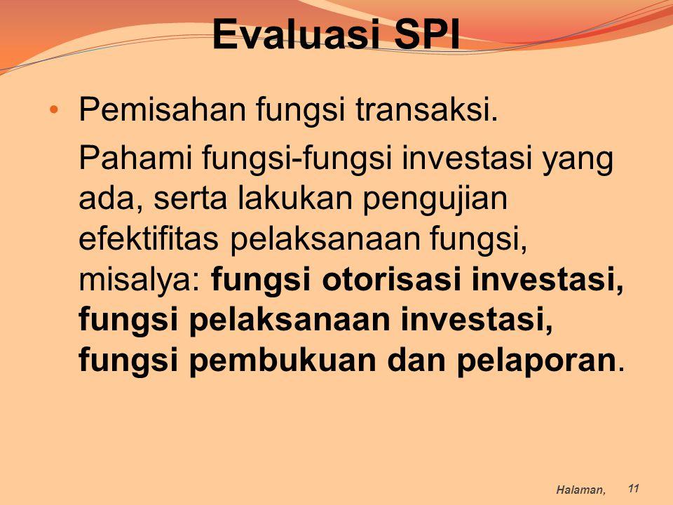 Evaluasi SPI Pemisahan fungsi transaksi.
