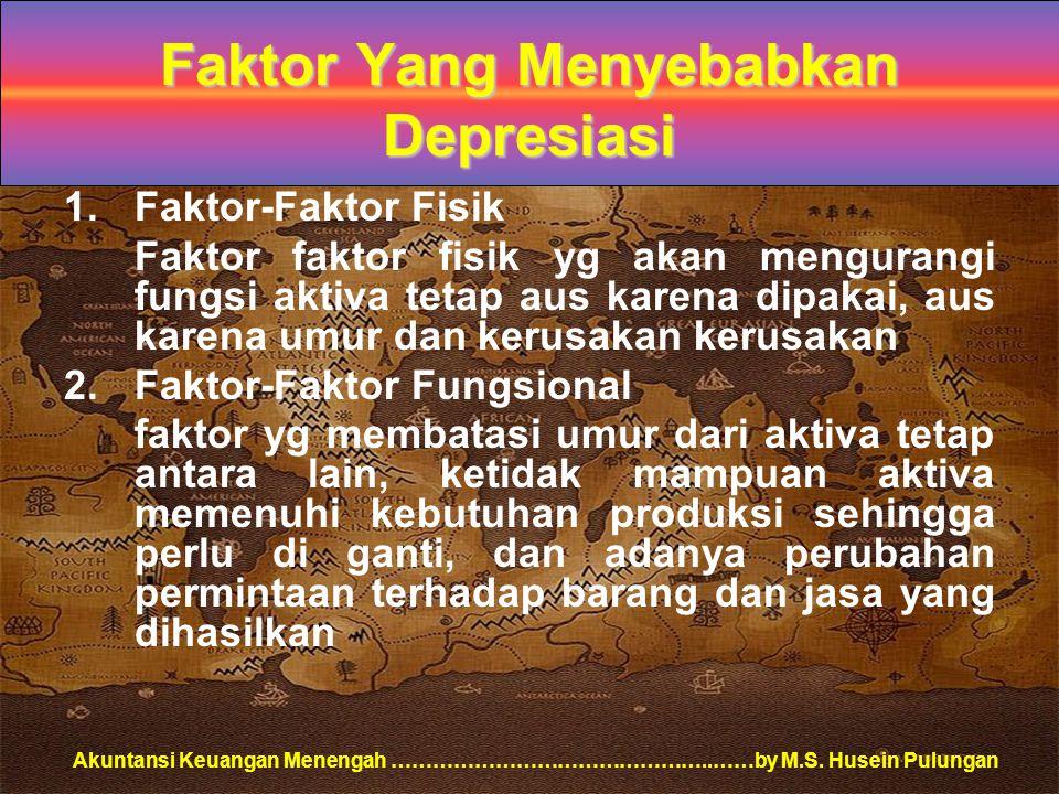 Faktor Yang Menyebabkan Depresiasi