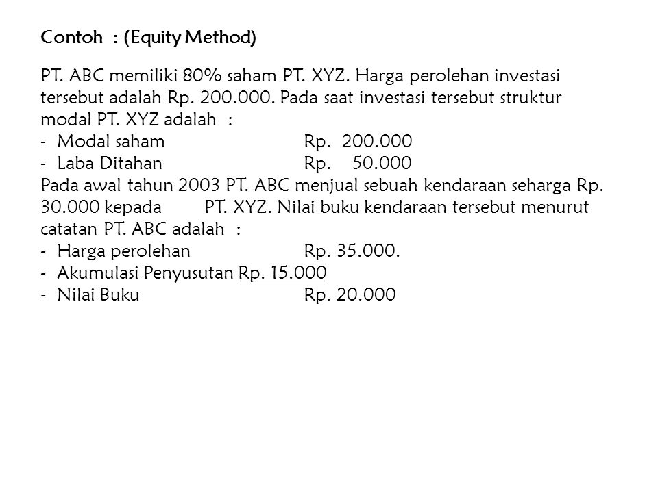 Contoh : (Equity Method)