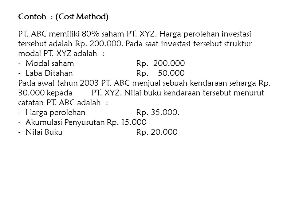 Contoh : (Cost Method)