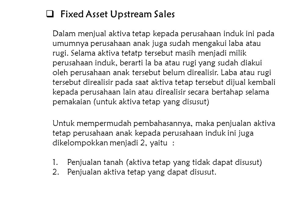 Fixed Asset Upstream Sales