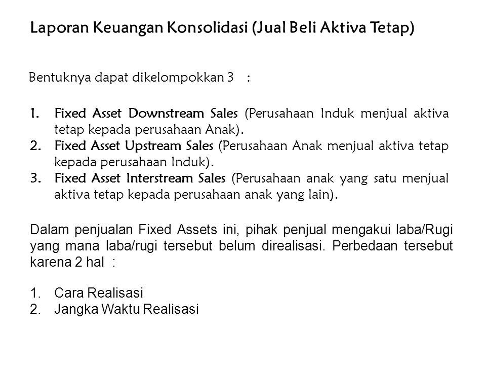 Laporan Keuangan Konsolidasi (Jual Beli Aktiva Tetap)