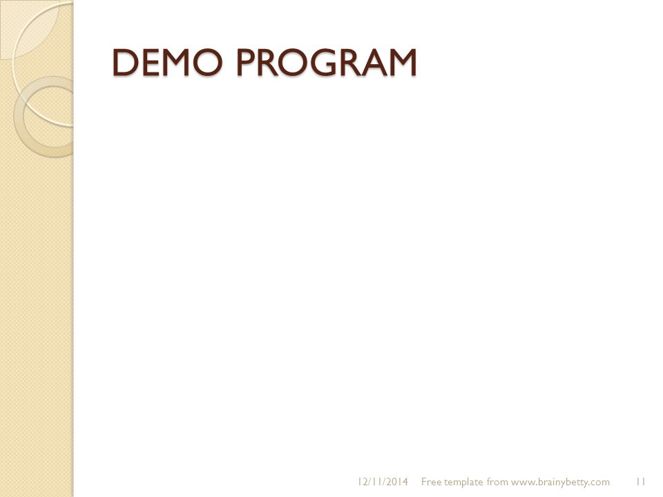 DEMO PROGRAM 4/7/2017 Free template from www.brainybetty.com