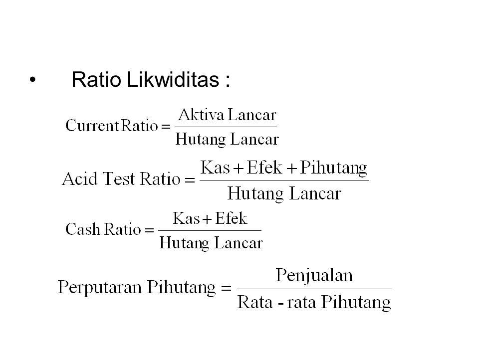 Ratio Likwiditas :