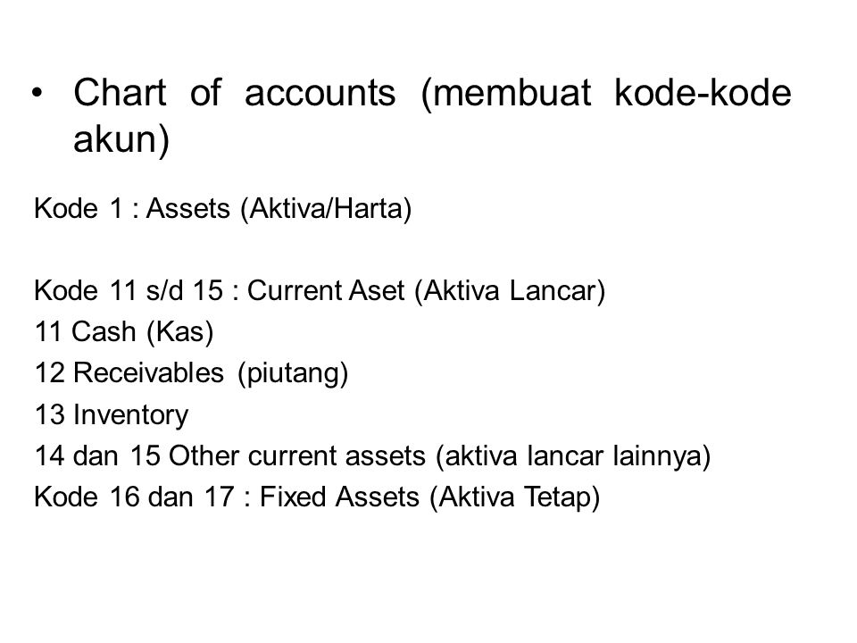 Chart of accounts (membuat kode-kode akun)