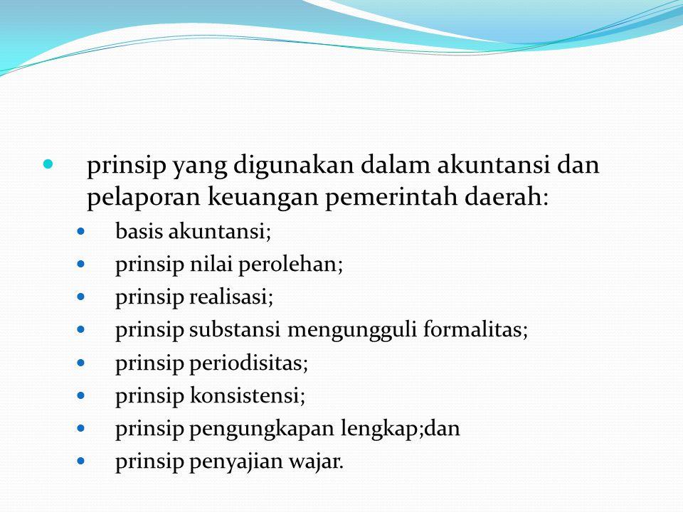 prinsip yang digunakan dalam akuntansi dan pelaporan keuangan pemerintah daerah: