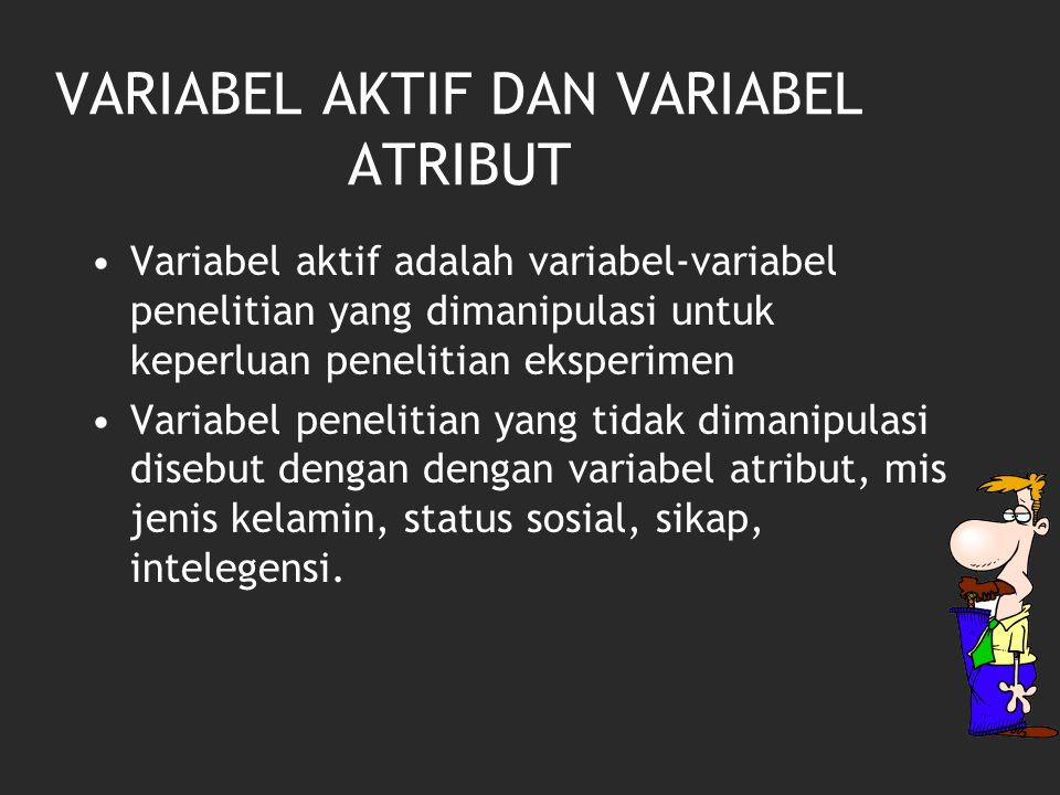 VARIABEL AKTIF DAN VARIABEL ATRIBUT