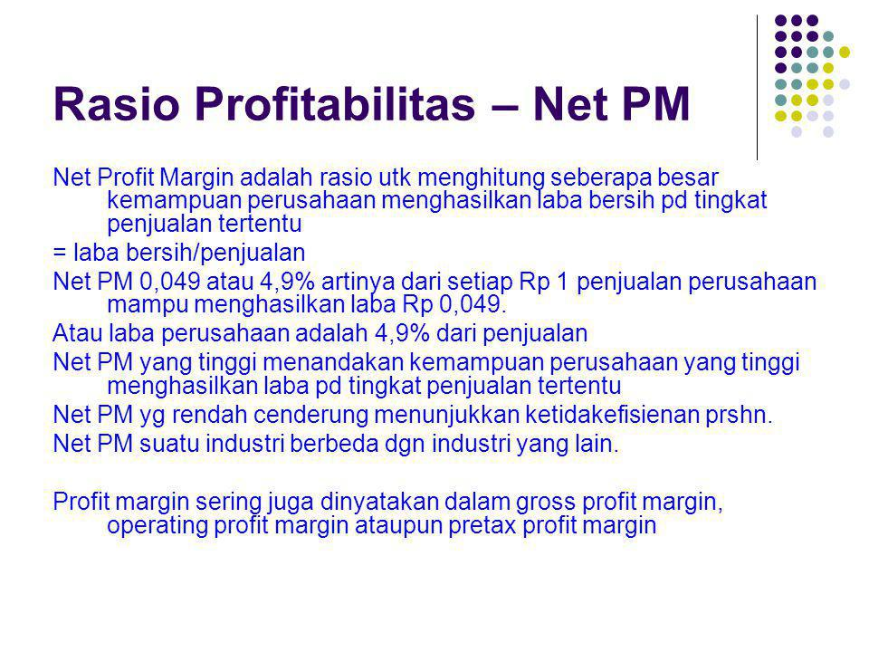 Rasio Profitabilitas – Net PM
