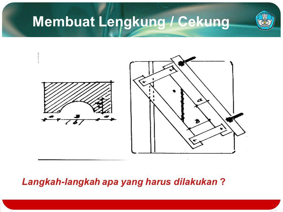 Membuat Lengkung / Cekung