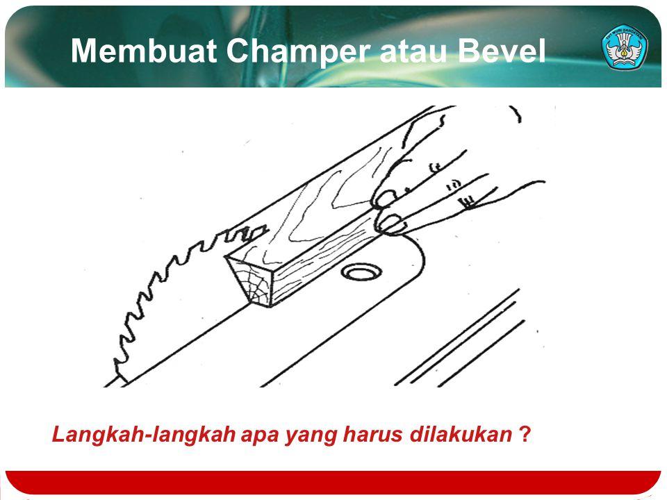 Membuat Champer atau Bevel