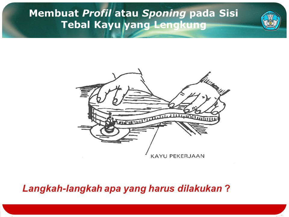 Membuat Profil atau Sponing pada Sisi Tebal Kayu yang Lengkung