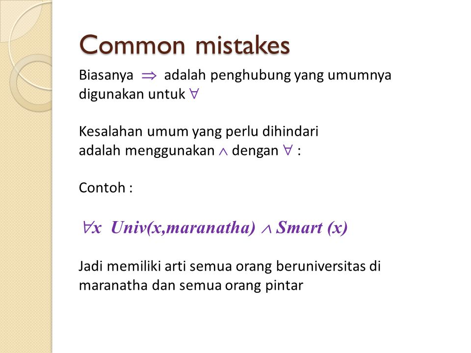 Common mistakes x Univ(x,maranatha)  Smart (x)