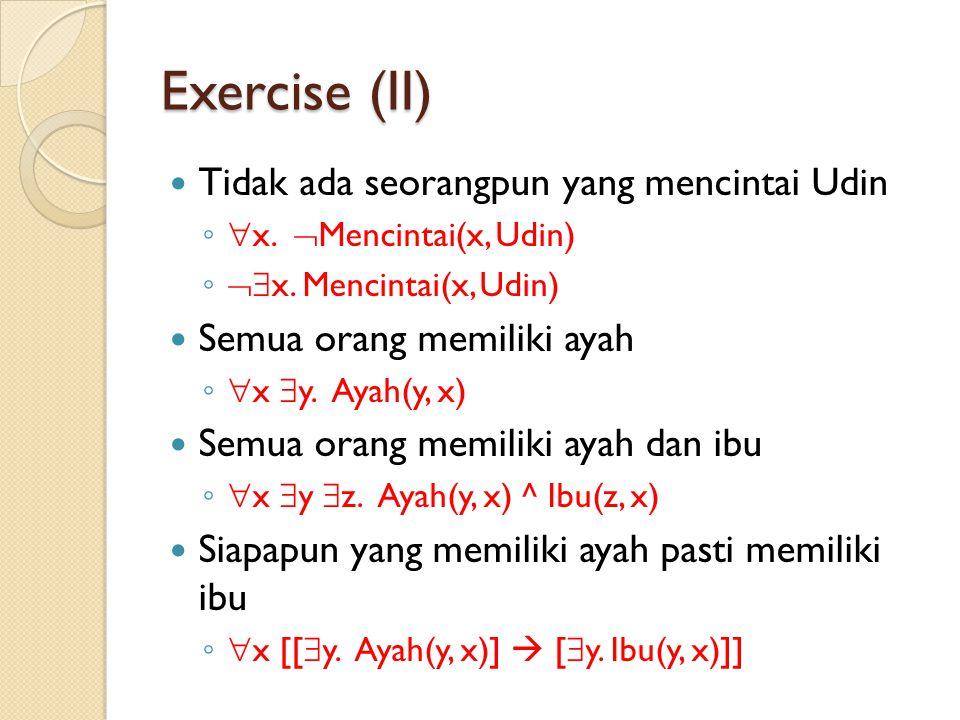 Exercise (II) Tidak ada seorangpun yang mencintai Udin