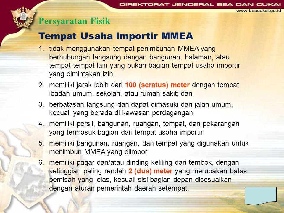 Tempat Usaha Importir MMEA