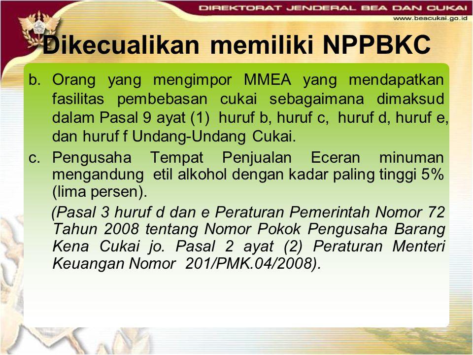 Dikecualikan memiliki NPPBKC