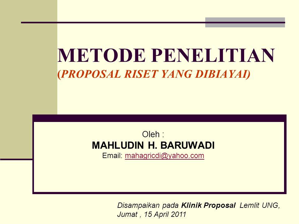 METODE PENELITIAN (PROPOSAL RISET YANG DIBIAYAI)