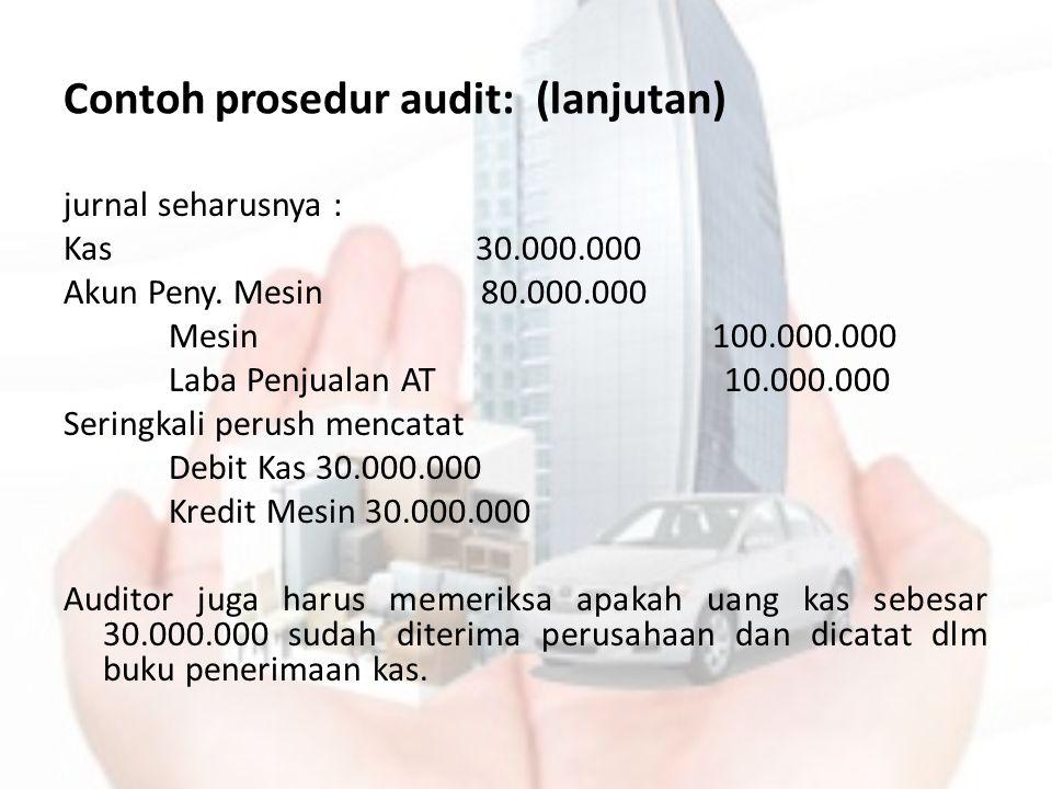 Contoh prosedur audit: (lanjutan)