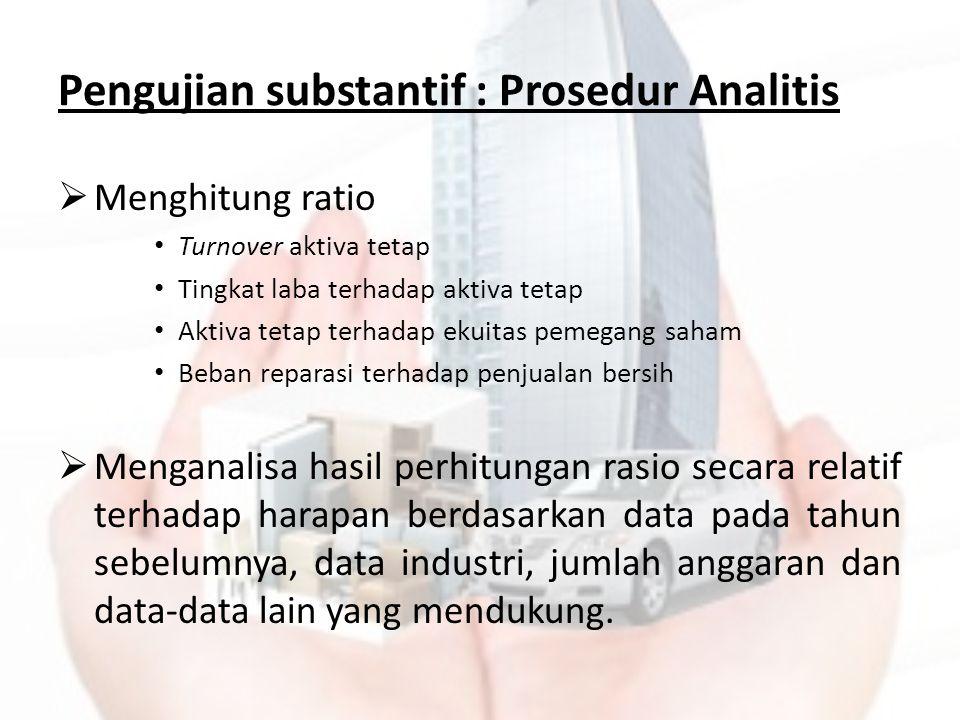 Pengujian substantif : Prosedur Analitis
