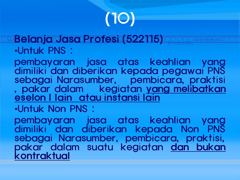 (10) Belanja Jasa Profesi (522115) Untuk PNS :