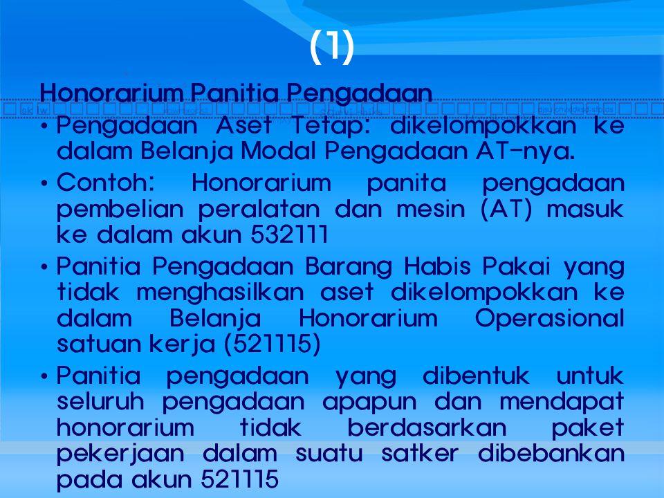 (1) Honorarium Panitia Pengadaan