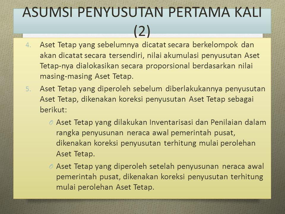 ASUMSI PENYUSUTAN PERTAMA KALI (2)