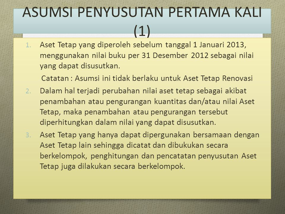 ASUMSI PENYUSUTAN PERTAMA KALI (1)