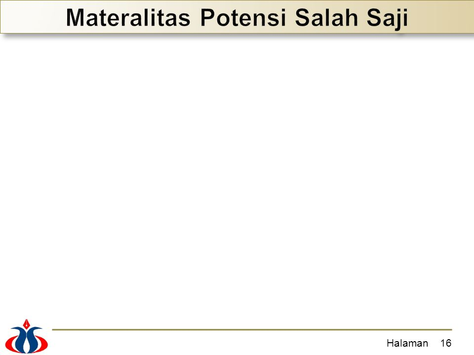 Materalitas Potensi Salah Saji