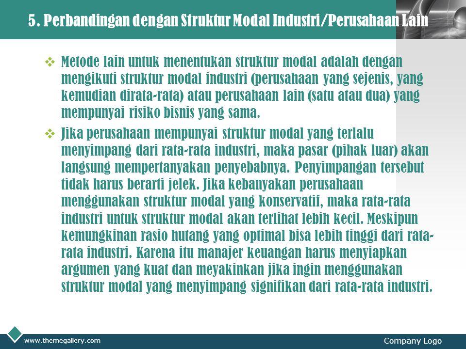 5. Perbandingan dengan Struktur Modal Industri/Perusahaan Lain