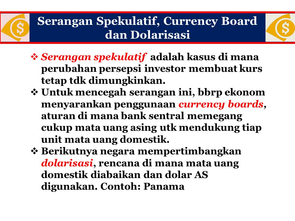 Serangan Spekulatif, Currency Board