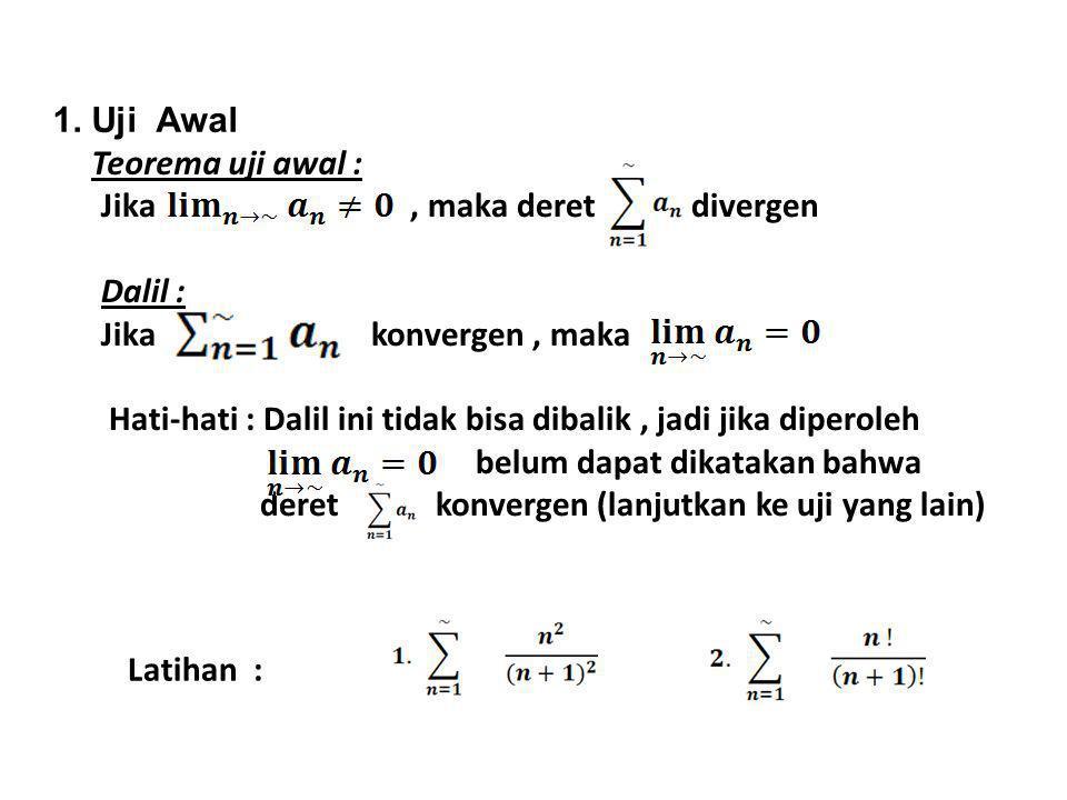 1. Uji Awal Teorema uji awal :