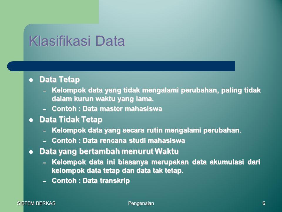 Klasifikasi Data Data Tetap Data Tidak Tetap