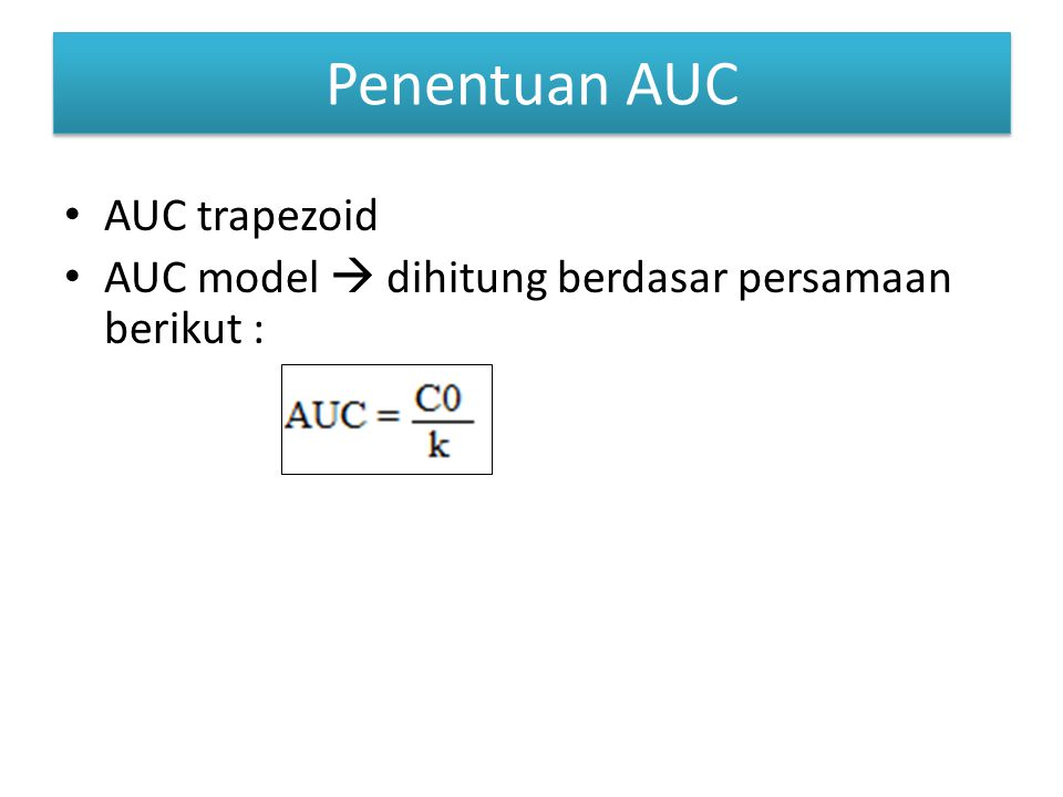 Penentuan AUC AUC trapezoid