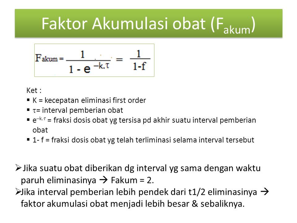 Faktor Akumulasi obat (Fakum)