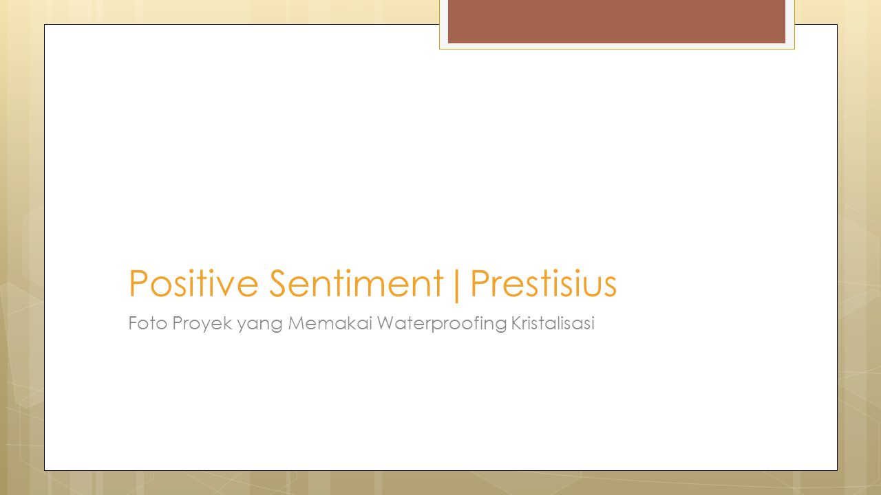 Positive Sentiment|Prestisius