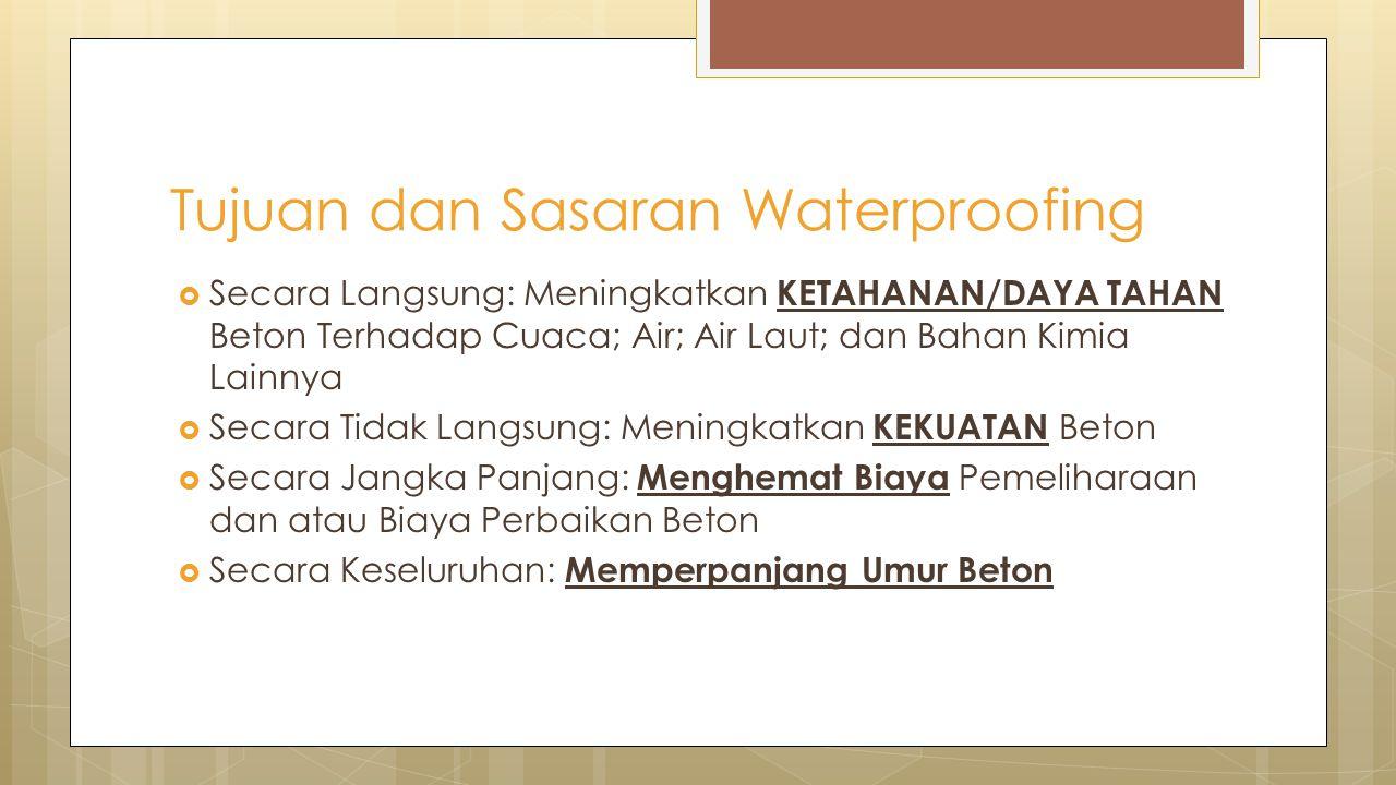 Tujuan dan Sasaran Waterproofing