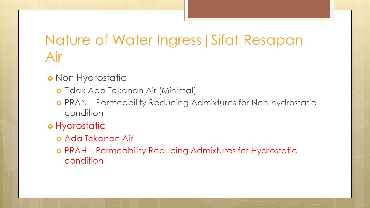 Nature of Water Ingress|Sifat Resapan Air