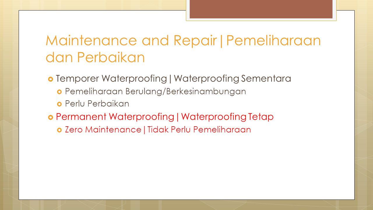 Maintenance and Repair|Pemeliharaan dan Perbaikan