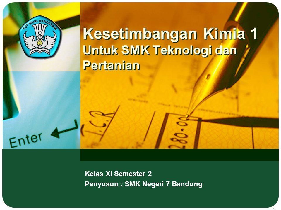 Kesetimbangan Kimia 1 Untuk SMK Teknologi dan Pertanian