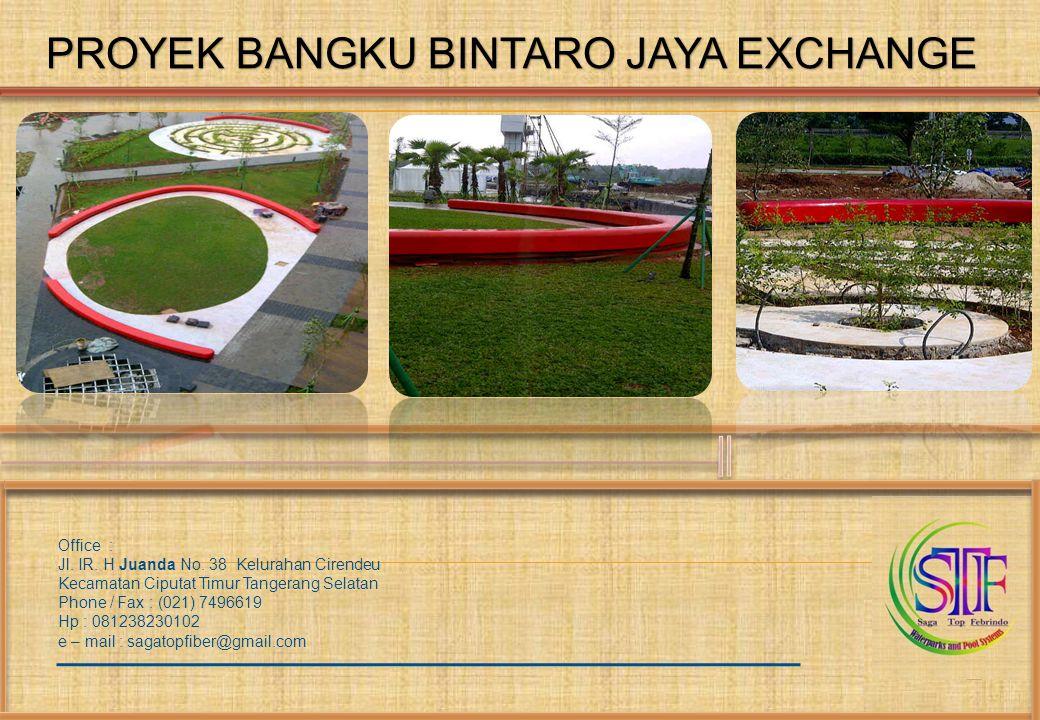 PROYEK BANGKU BINTARO JAYA EXCHANGE