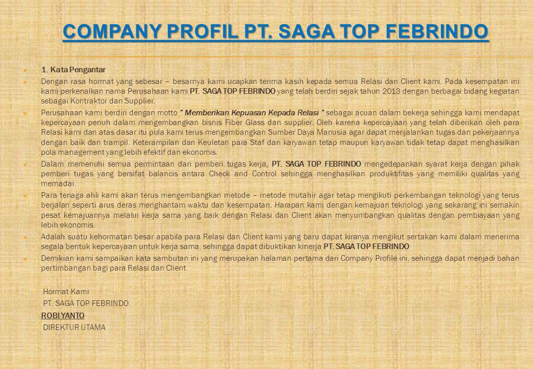Company profil PT. SAGA TOP FEBRINDO