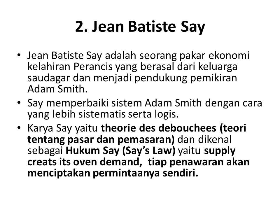 2. Jean Batiste Say