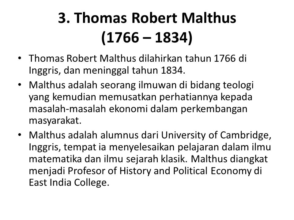 3. Thomas Robert Malthus (1766 – 1834)
