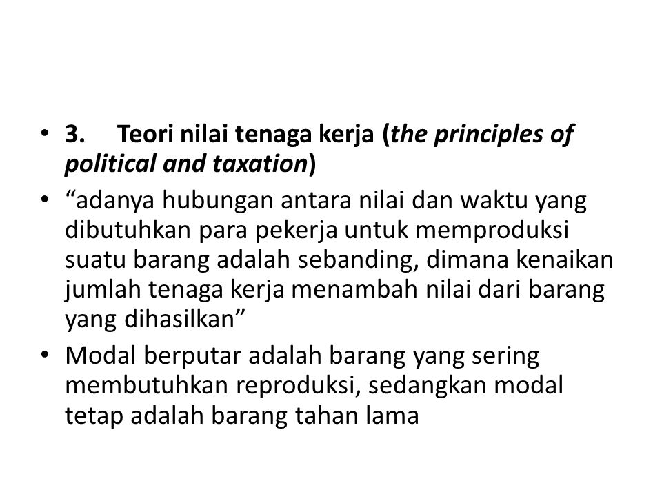 3. Teori nilai tenaga kerja (the principles of political and taxation)