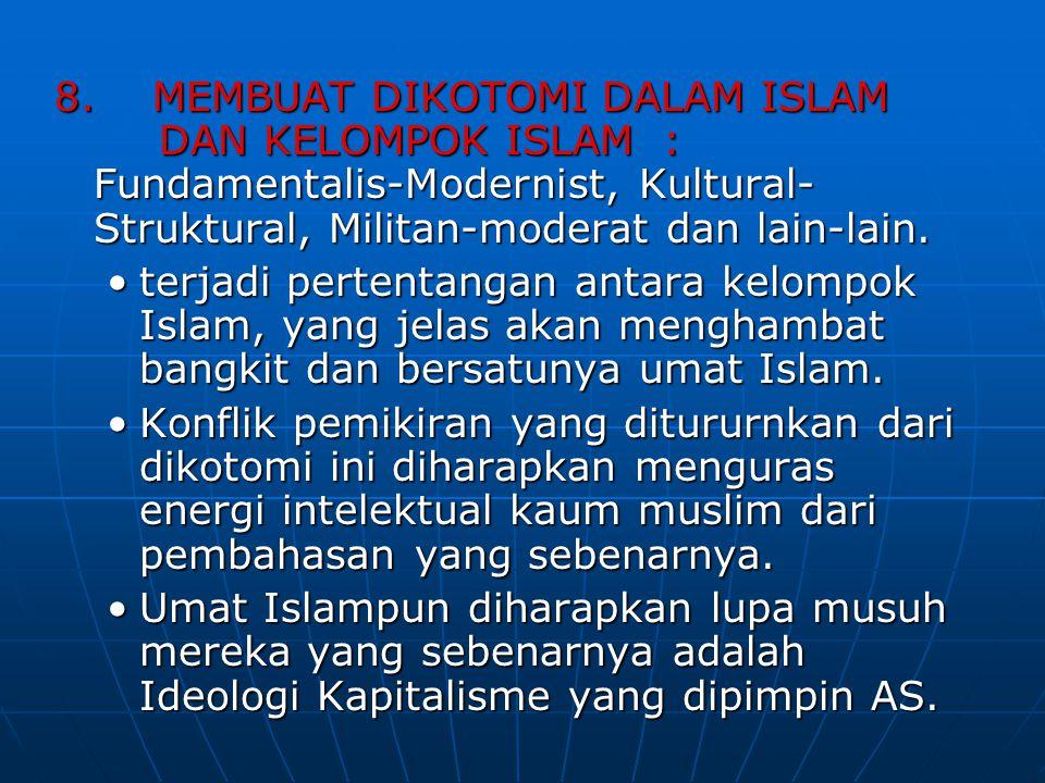 8. MEMBUAT DIKOTOMI DALAM ISLAM. DAN