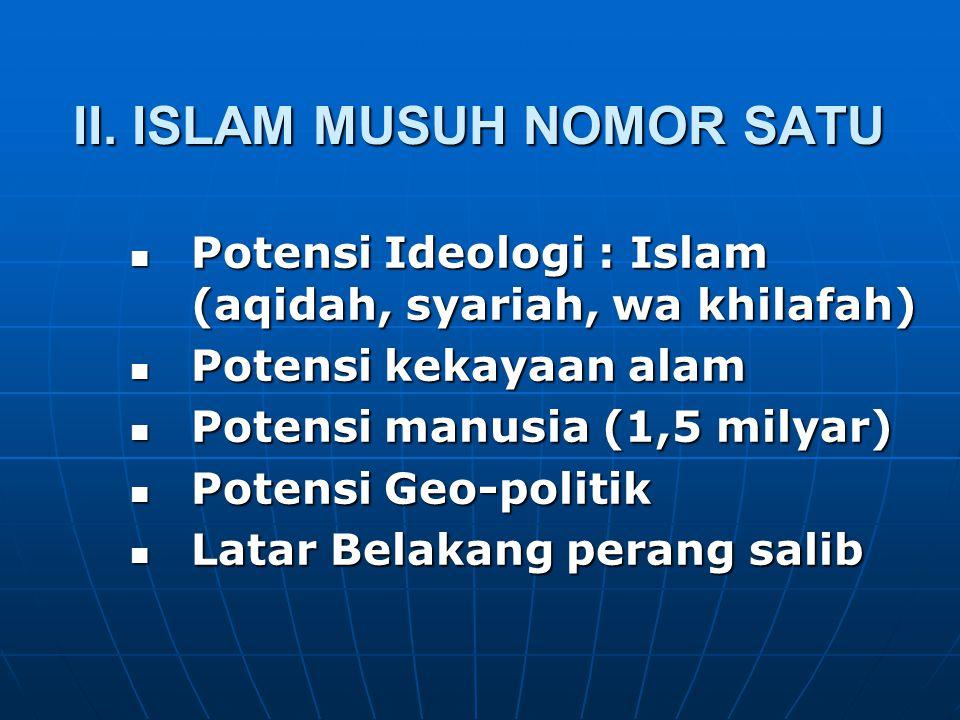 II. ISLAM MUSUH NOMOR SATU