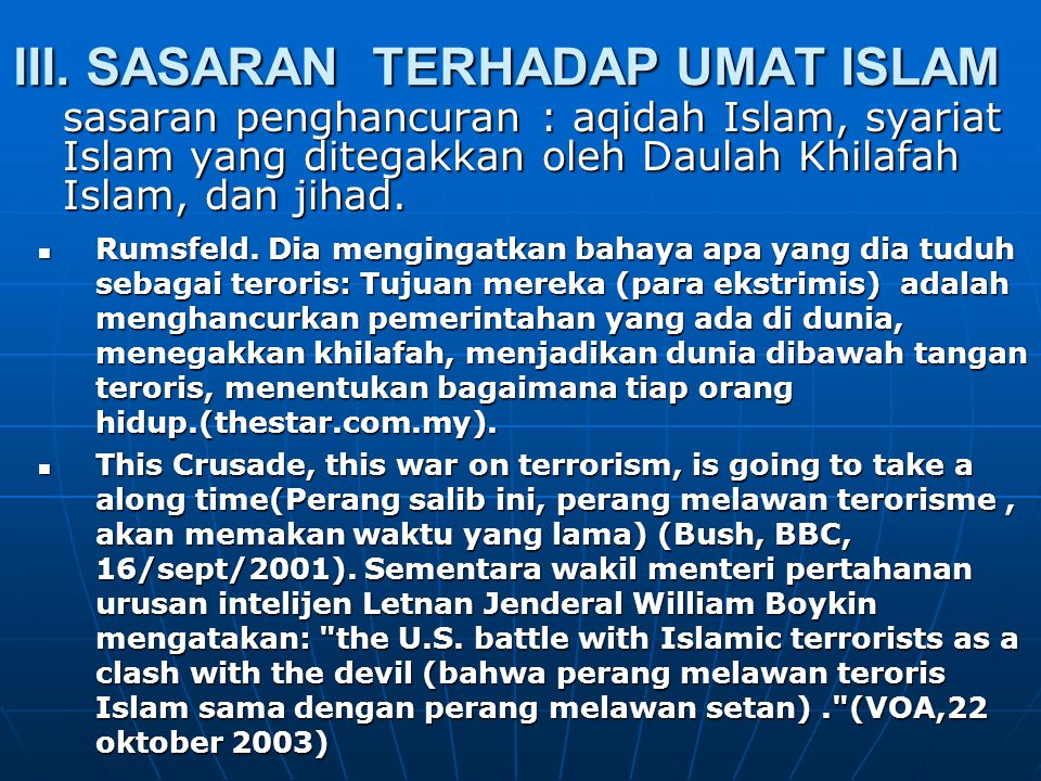 III. SASARAN TERHADAP UMAT ISLAM