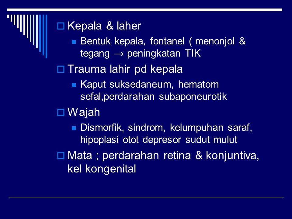 Mata ; perdarahan retina & konjuntiva, kel kongenital
