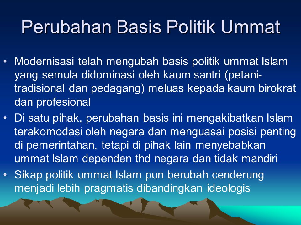 Perubahan Basis Politik Ummat
