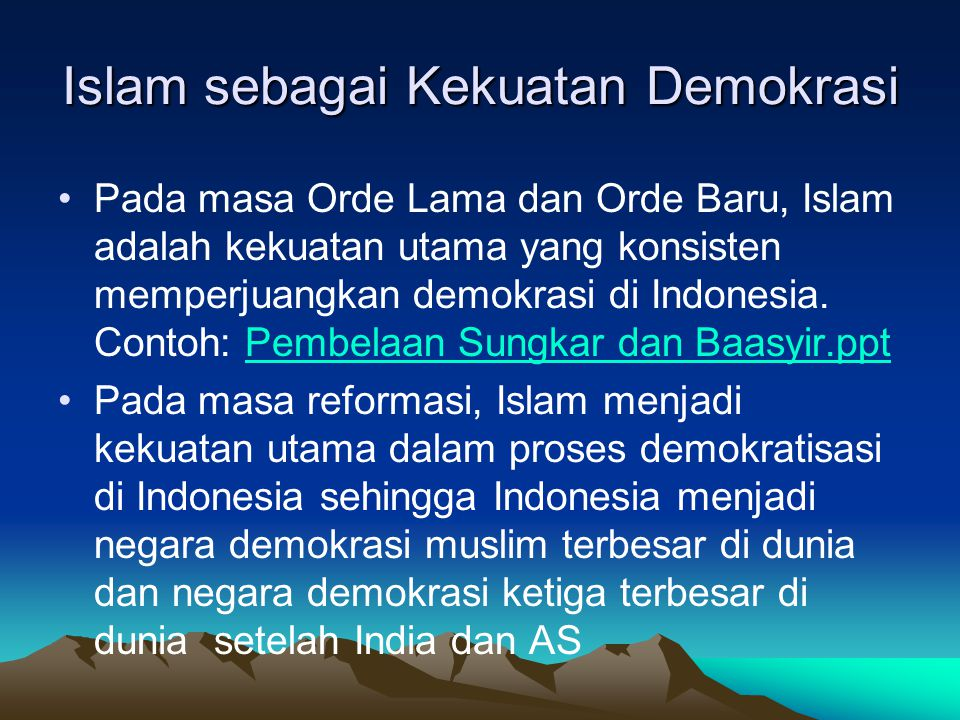 Islam sebagai Kekuatan Demokrasi